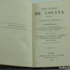 Libri antichi: ARTE NOVISIMO DE COCINA AUMENTO DE LAS MEJORES RECETAS PARIS AÑO 1856. Lote 247334020