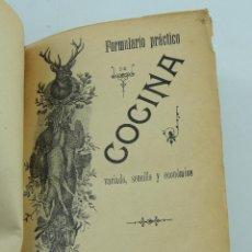 Libri antichi: FORMULARIO PRACTICO DE COCINA VARIADO,SENCILLO Y ECONOMICO VALENCIA AÑO 1901. Lote 247335660