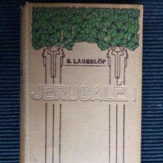 Libros antiguos: JERUSALEN. S. LAGERLÖF. E. DOMENECH EDITOR, 1910.. Lote 247335855