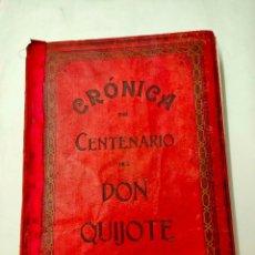 Libros antiguos: CRÓNICA DEL CENTENARIO DEL DON QUIJOTE POR MIGUEL SAWA Y PABLO BECERRA EN MADRID 1905. Lote 247369200