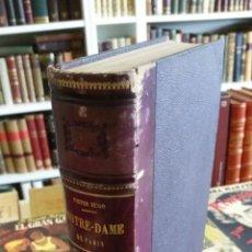 Libros antiguos: 1844 - VÍCTOR HUGO - NOTRE DAME DE PARIS. EDITION ILUSTRÉE D'APRÉS LES DESSINS DE BEAUMONT, DAUBIGNY. Lote 247389875
