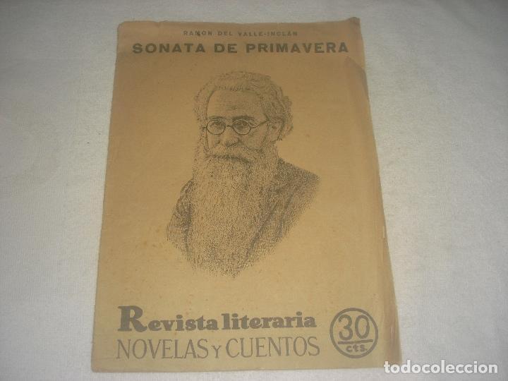 REVISTA LITERARIA . NOVELAS Y CUENTOS. SONATA DE PRIMAVERA , RAMON DEL VALLE INCLAN , (Libros Antiguos, Raros y Curiosos - Literatura - Otros)