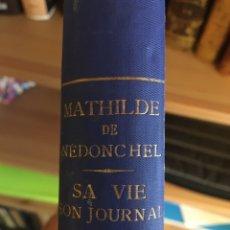 Libros antiguos: ¡¡ÚNICO EN TC!! MATHILDE DE NÉDONCHEL - L ' ENFANT DU SACRE-COUR. Lote 247536305