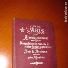 Libros antiguos: PLANO DE PARÍS POR DISTRITOS. CON NOMENCLATURA DE LAS CALLES.. Lote 247558785
