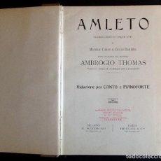 Libros antiguos: AMLETO. 1911. DRAMA LIRICO 5 ACTOS.. ENVIO CERTIFICADO INCLUIDO.. Lote 247561885