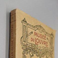 Livres anciens: LES SALLES DE PEINTURE DU MUSÉE DU LOUVRE. PLAN-GUIDE ILLUSTRÉ. Lote 247645750