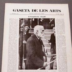 Libros antiguos: GASETA DE LES ARTS - MUERTE Y FUNERAL DE GAUDÍ - 1926. Lote 247654915