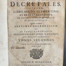 Libros antiguos: DECRETALES, UNA CUM LIBRO SEXTO, CLEMENTINIS ET EXTRAVAGANTIBUS, AD VETERES CODICES RESTITUTAE 1746. Lote 247912245