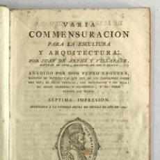 Libros antiguos: VARIA COMMENSURACION PARA LA ESCULTURA Y ARQUITECTURA ... - ARPHE Y VILLAFAÑE, JUAN DE.. Lote 247980545