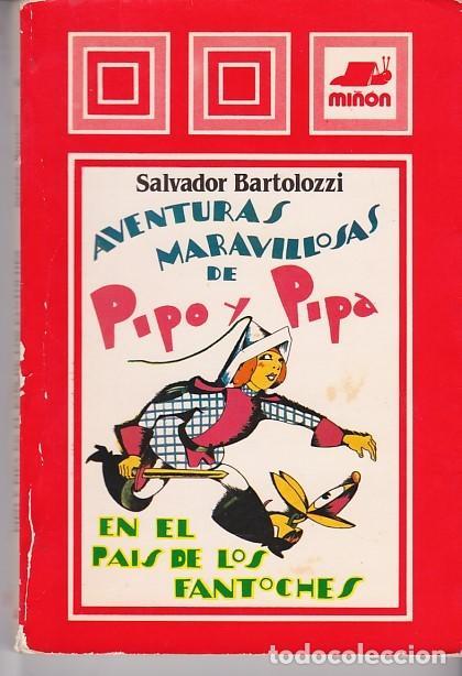 SALVADOR BARTOLOZZI - AVENTURAS DE PIPO Y PIPA EN EL PAÍS DE LOS FANTOCHES (Libros Antiguos, Raros y Curiosos - Literatura Infantil y Juvenil - Otros)