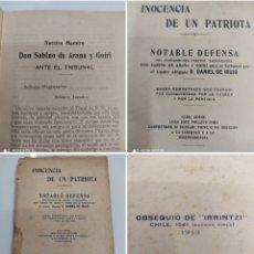 Libros antiguos: INOCENCIA DE UN PATRIOTA CHILE 1913 NOTABLE DEFENSA DE SABINO ARANA PNV DANIEL DE IRUJO PAIS VASCO. Lote 248225220
