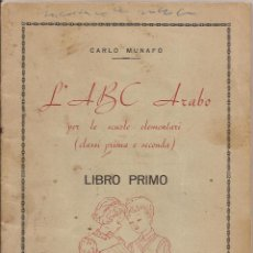 Libros antiguos: AMG-1006 L'ABC ARABO, LIBRO PRIMO, CARLO MUNAFÓ. Lote 248314720