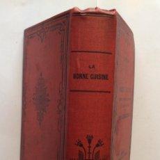 Libros antiguos: LA BONNE CUISINE FRANÇAISE. TOUT CE QUI SE RAPPORTE À LA TABLE. EMILE DUMONT. Lote 248505235