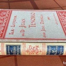 Libros antiguos: LA LEYENDA DE DON JUAN TENORIO, J. ZORRILLA, ILUST. J.L. PELLICER, MONTANER Y SIMÓN ED., 1896. Lote 248617580