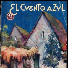 Libros antiguos: BLASCO IBÁÑEZ : LA CONDENADA (EL CUENTO AZUL, S. F.). Lote 248773800