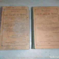 Libros antiguos: MANUAL PARA CLASES DE TROPA. TOMO I Y II. 1898 Y 1907. Lote 248983330