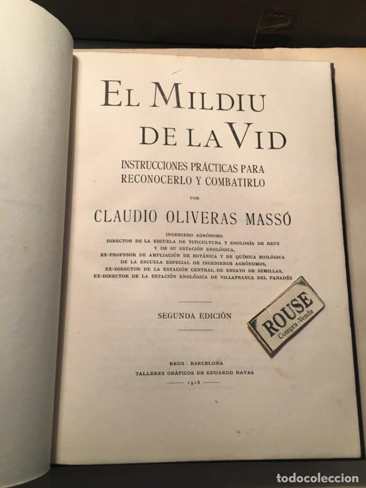 VINOS - EL MILDIU DE LA VID - CLAUDIO OLIVERAS MASSÓ INSTRUCCIONES PRÁCTICAS PARA RECONOCERLO Y COMB (Libros Antiguos, Raros y Curiosos - Cocina y Gastronomía)