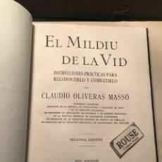 Libros antiguos: VINOS - EL MILDIU DE LA VID - CLAUDIO OLIVERAS MASSÓ INSTRUCCIONES PRÁCTICAS PARA RECONOCERLO Y COMB. Lote 249024270