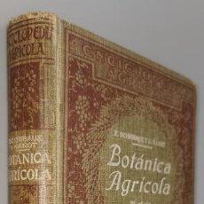 Libros antiguos: BOTANICA AGRICOLA J. NANOT AÑO 1934. Lote 249060355