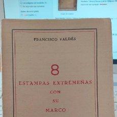 Libros antiguos: 8 ESTAMPAS EXTREMEÑAS CON SU MARCO. FRANCISCO VALDÉS. ED. ESPASA, 1932. Lote 249282060