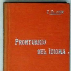 Livres anciens: PRONTUARIO DEL IDIOMA - MANUALES SOLER Nº 56 - ENRIQUE OLIVER RODRÍGUEZ - VER DESCRIPCIÓN. Lote 249283845