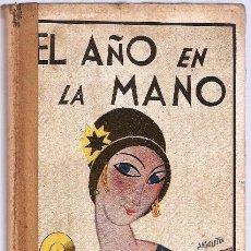 Libros antiguos: EL AÑO EN LA MANO: 1926. Lote 249383105