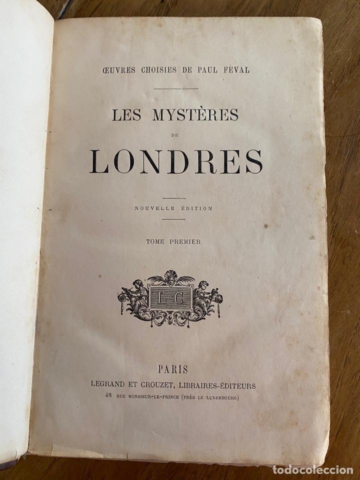 LIBRO PAUL FÉVAL LES MYSTÈRES DE LONDRES - TOMO 1 - NOUVELLE ÉDITION- S.XIX (Libros Antiguos, Raros y Curiosos - Otros Idiomas)