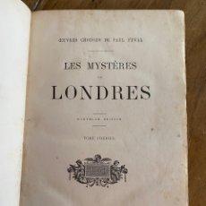 Libros antiguos: LIBRO PAUL FÉVAL LES MYSTÈRES DE LONDRES - TOMO 1 - NOUVELLE ÉDITION- S.XIX. Lote 249528360