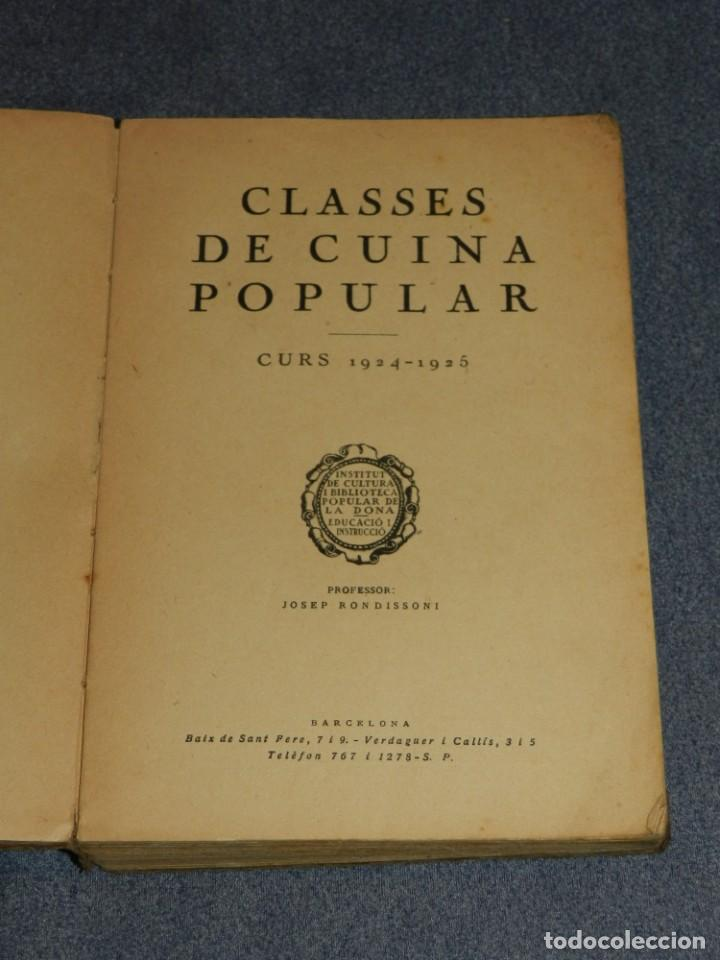 Libros antiguos: (MF) LIBRO COCINA - CLASSES DE CUINA POPULAR CURS 1924 - 1925, PREF. JOSEP RONDISSONI - Foto 2 - 250313500