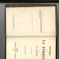 Libros antiguos: HISTORIA DE LA TURQUIA. A. DE LAMARTINE. Lote 251019950