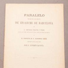 Livros antigos: PARALELO ENTRE EL PROYECTO DE ANTONIO ROVIRA Y TRIAS Y EL DE ILDEFONSO CERDÁ - 1859. Lote 251048250