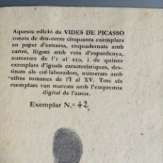 Libros antiguos: VIDES DE PICASSO - JOSEP PALAU I FABRE - 250 COPIES - Nº42 - 1979 - LA POLÍGRAFA. Lote 251241365
