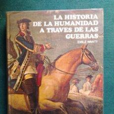 Libros antiguos: LA HISTORIA DE LA HUMANIDAD A TRAVES DE LAS GUERRAS (2 VOLUMENES) WANTY, EMILE. Lote 251323290
