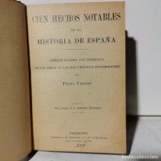 Libri antichi: LIBRO - CIEN HECHOS NOTABLES DE LA HISTORIA DE ESPAÑA - PEDRO UMBERT. Lote 251465725