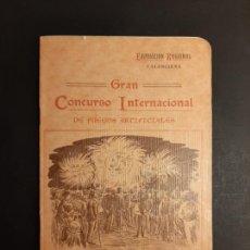 Libros antiguos: GRAN CONCURSO INTERNACIONAL DE FUEGOS ARTIFICIALES VALENCIA 1909. Lote 251596300