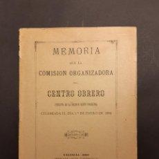 Libros antiguos: MEMORIA DEL CENTRO OBRERO DE VALENCIA 1892. Lote 251597235