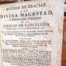 Libros antiguos: ACCION GRACIAS DE BARCELONA POR NACIMIENTO INFANTES CARLOS Y FELIPE - 1783 - PIFERRER. Lote 251873180
