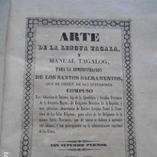Livres anciens: ARTE DE LA LENGUA TAGALA PARA LA ADMINISTRACCIÓN DE LOS SANTOS SACRAMENTOS MANILA 1830. Lote 251875860