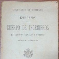 Livres anciens: ESCALAFON DEL CUERPO DE INGENIEROS DE CAMINOS CANALES Y PUERTOS RECTIFICADO 1 DE ENERO DE 1882 ZW. Lote 252004595