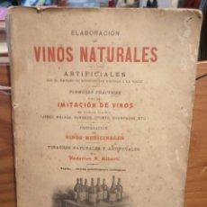 Libros antiguos: ELABORACION VINOS NATURALES - ARTIFICIALES - FORMULAS - MEDICINALES - ALBERTI - 1905. Lote 252018630