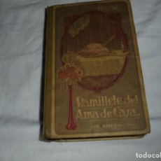 Libros antiguos: RAMILLETE DEL AMA DE CASA (COCINA Y REPOSTERIA) POR NIEVES.LUIS GILI EDITOR 1923. Lote 252638960