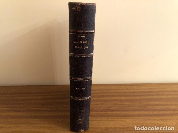 Libros antiguos: GASTRONOMIE PRACTIQUE. ALI-BAB. 1 al 624 / 625 al 1281. Ernest Flammarion - 1931 - Foto 4 - 252681320