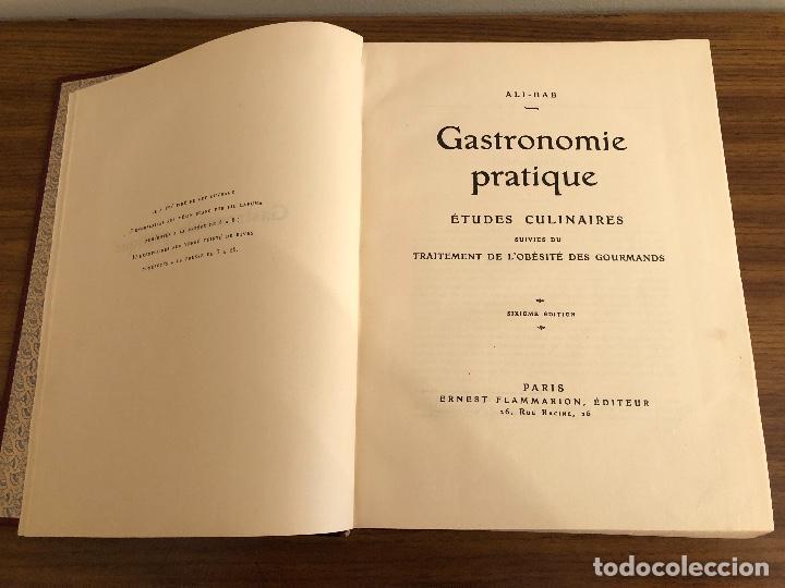 Libros antiguos: GASTRONOMIE PRACTIQUE. ALI-BAB. 1 al 624 / 625 al 1281. Ernest Flammarion - 1931 - Foto 6 - 252681320
