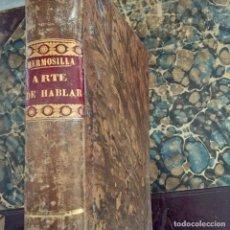 Libros antiguos: JOSÉ GOMEZ HERMOSILLA - ARTE DE HABLAR EN PROSA Y VERSO - 1839. Lote 252809950