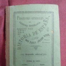 Livres anciens: HISTORIA DE ESPAÑA/PABLO SOLANO/2ª EDICION 1880,VALENCIA. 79 PAGINAS.. Lote 252996060