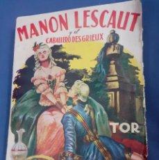 Libros antiguos: NOVELA DE 1947 MANON LESCAUT. Lote 253043085