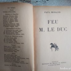 Libros antiguos: FEU M. LE DUC DE PAUL MORAND. Lote 252967250