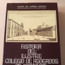 Libros antiguos: HISTORIA DEL ILUSTRE COLEGIO DE ABOGADOS DE GRANADA 1726-1850. Lote 253157150