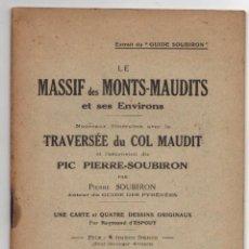 Livres anciens: LE MASSIF DES MONTS-MAUDITS ET SES ENVIRONS. L'ASCENSION DU PIC PIERRE-SOUBIRON. 1931. Lote 253231885