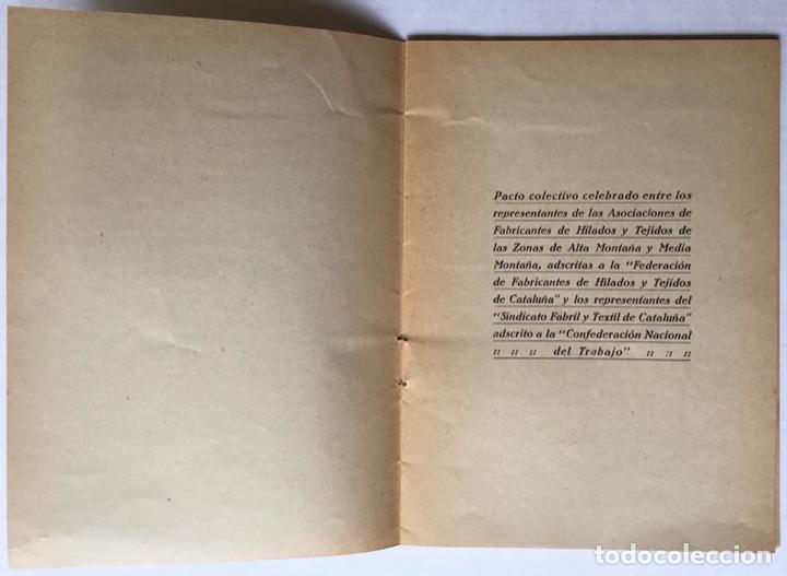 Libros antiguos: PACTO COLECTIVO celebrado entre los representantes de las Asociaciones de Fabricantes de Hilados... - Foto 2 - 123149040